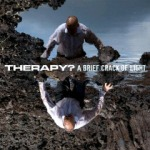 Therapy – A Brief Crack Of Light (2012)