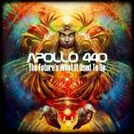 Apollo 440 – The Future's What It Used to Be (2012)