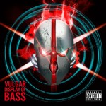 Zardonic - Vulgar Display Of Bass (2012)