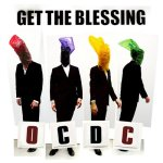 Get The Blessing – OC DC – 2012