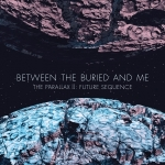 Between the Buried and Me - The Parallax II Future Sequence (2012)