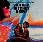 Acid Mothers Temple and The Melting Paraiso U.F.O. – Son Of A Bitches Brew (2012)