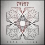 DVBBS - Love & Lies (Josh Money Remix) - FREE DOWNLOAD
