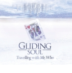 Gliding Soul - Travelling With Mr. Who